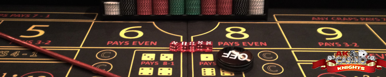 Hire Dice and fun casino Craps at a K Casino Knights